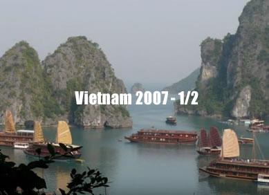 Vietnam 2007 - Prima parte